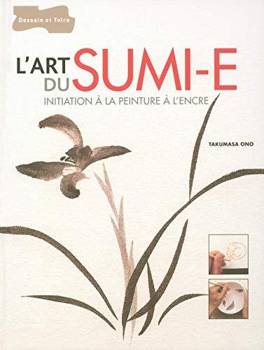 9782295000644: L'art du sumi-e - Initiation à la peinture à l'encre