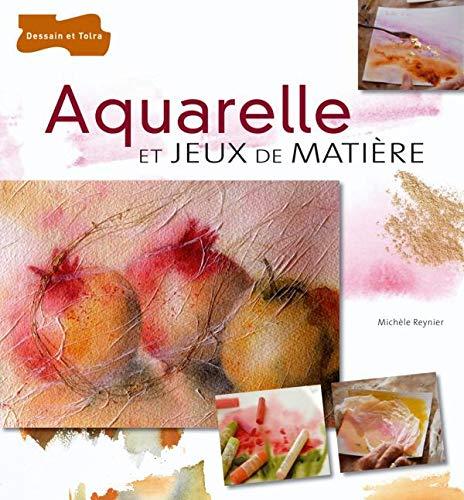 9782295001245: Aquarelle et jeux de matière