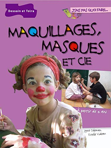 9782295001870: Maquillages, masques et Cie (French Edition)