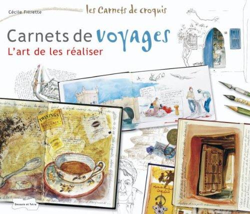 9782295002297: Carnets de voyages : L'art de les réaliser