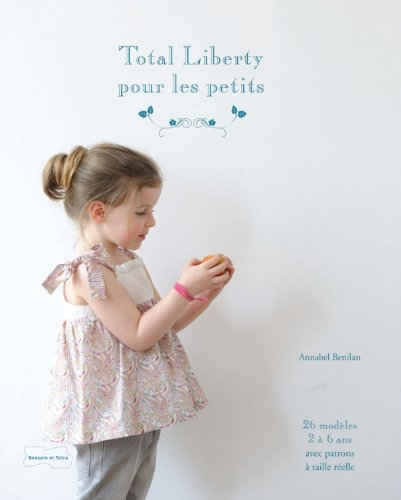 9782295003485: Total liberty pour les petits (French Edition)