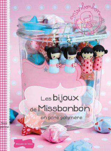 9782295004048: Les bijoux de Miss Bonbon en pâte polymère (French Edition)