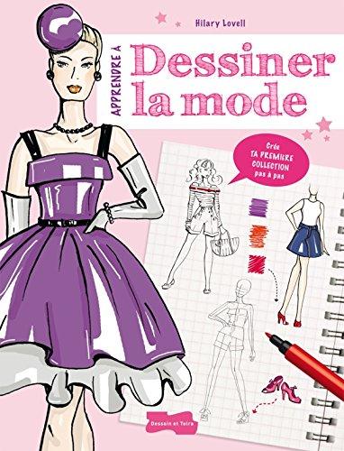 9782295004130: Apprendre à dessiner la mode