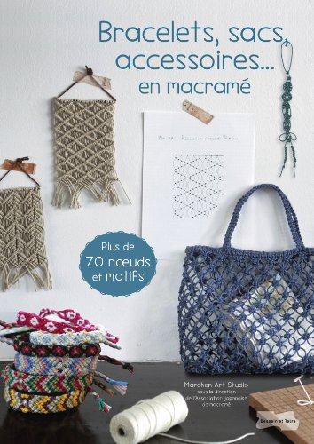 9782295004154: Bracelets, sacs, accessoires en macramé