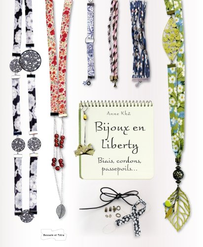 9782295004208: bijoux en biais liberty - biais, cordons, passepoils...