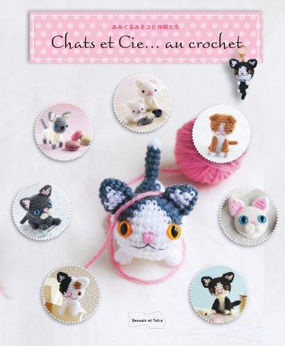 9782295004291: Chats et Cie... au crochet (Fils, accessoires et Cie)
