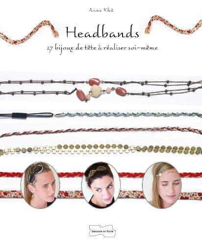 9782295004529: Headbands (Fils, accessoires et Cie)