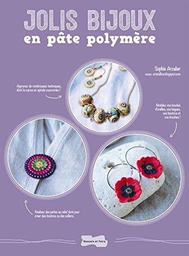 9782295004581: Jolis bijoux en pâte polymère
