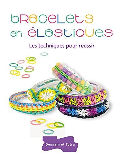 9782295005083: Bracelets en élastiques - Les techniques pour réussir