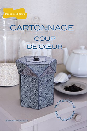 CARTONNAGE COUP DE COEUR: HOSSEINI SANDRA