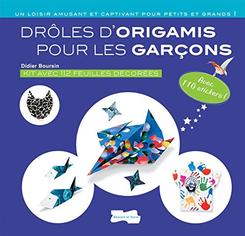 DRÔLES D'ORIGAMIS POUR LES GARÇONS: BOURSIN DIDIER