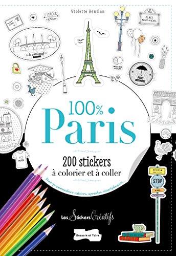 9782295006240: 200 stickers à colorier-100 % Paris (Coloriages)