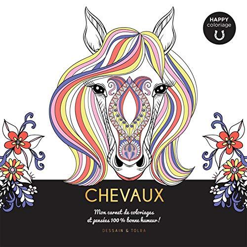9782295013293: Chevaux - Happy coloriage: Mon carnet de coloriages & messages 100 % bonne humeur !