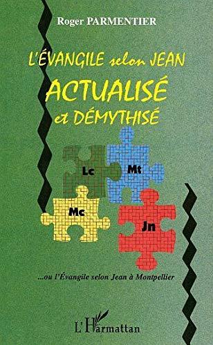 9782296000025: Evangile Selon Jean Actualise et Demythise