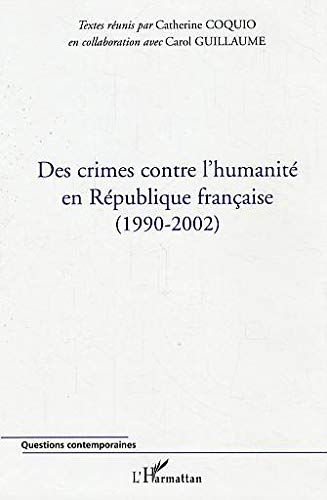 9782296000346: des crimes contre l'humanite en republique francaise, 1990-2002