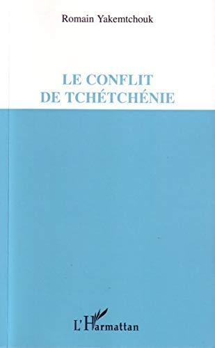 9782296001169: Le conflit de Tch�tch�nie