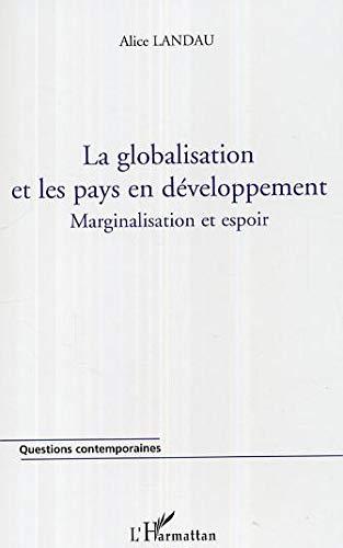 GLOBALISATION ET LES PAYS EN DEVELOPPEMENT: LANDAU ALICE