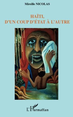 9782296001954: Haïti, d'un coup d'état à l'autre (French Edition)