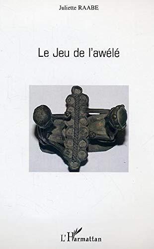 9782296002173: Le jeu de l'Awelé