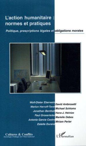 9782296002302: Action Humanitaire Normes et Pratiques Politique Prescrip