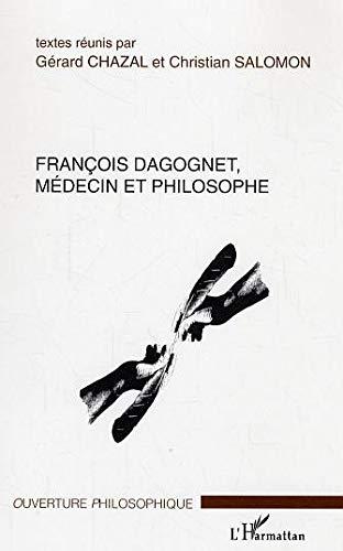 9782296002388: francois dagognet, medecin et philosophe
