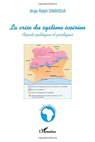 9782296004252: La crise du système ivoirien : Aspects politiques et juridiques