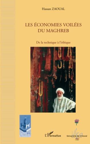 Les économies voilées du Maghreb (French Edition): Hassan Zaoual