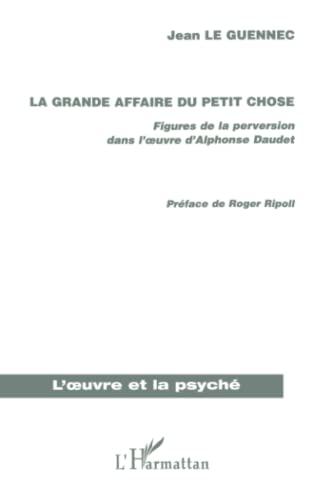 9782296005266: La grande affaire du Petit Chose (French Edition)