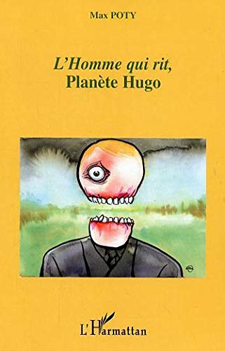 9782296005372: Homme Qui Rit Planete Hugo (French Edition)