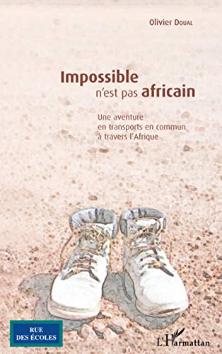 9782296005556: Impossible n'est pas africain (French Edition)