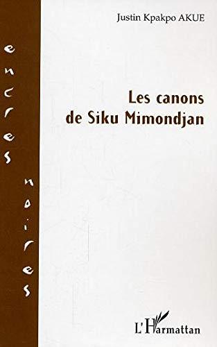 Canons de Siku Mimondjan: Akue Justin Kpakpo