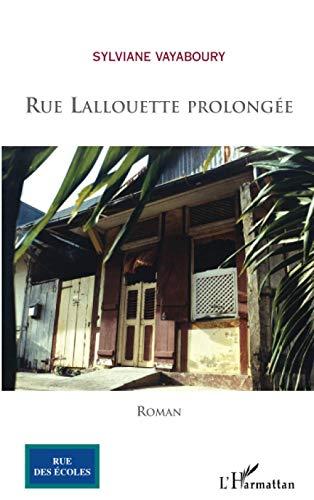 9782296007956: Rue Lallouette prolongée