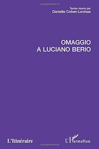 9782296008410: Omaggio a Luciano Berio (French Edition)