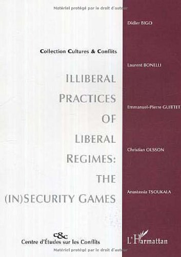 9782296008663: Illiberal practices of liberal regimes (French Edition)