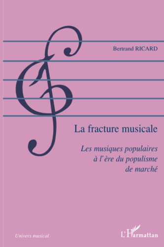 9782296008694: La fracture musicale (French Edition)