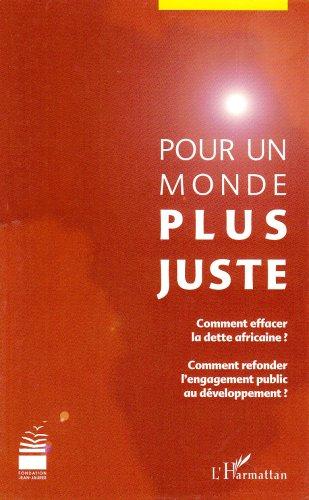 9782296008755: Pour un monde plus juste (French Edition)