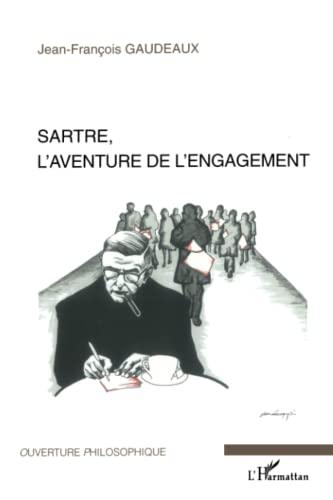 9782296009103: Sartre, l'aventure de l'engagement