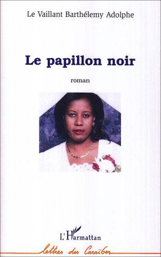 9782296009226: Papillon Noir
