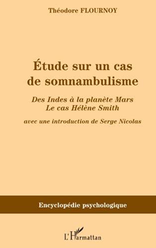 Etude sur un cas de somnambulisme : Théodore Flournoy