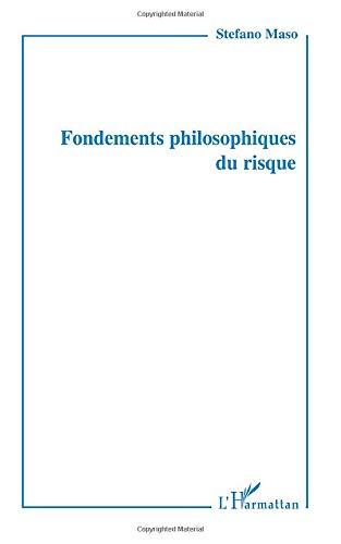 9782296010659: Fondements philosophiques du risque