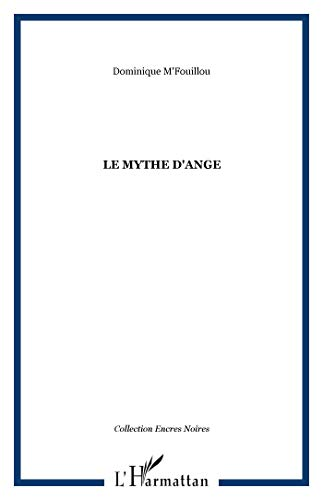 9782296011403: Mythe d'Ange (French Edition)