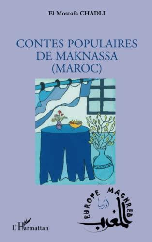 Contes populaires de Maknassa (Maroc): El Mostafa Chadli