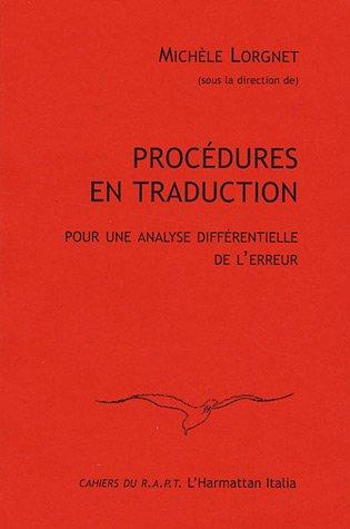 Procédures en traduction : Pour une analyse: Michèle Lorgnet; Collectif