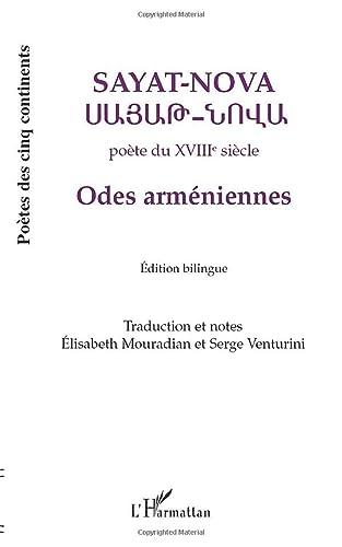 Odes arméniennes : Edition bilingue français-arménien: A.A.V.V. Sayatnova