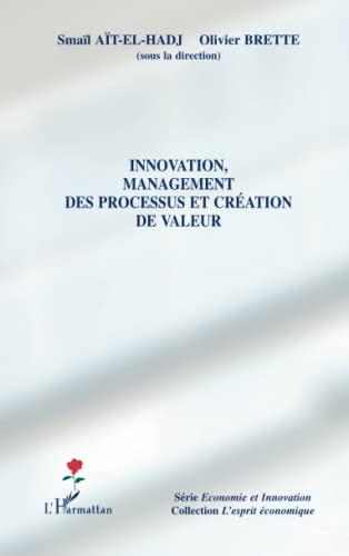 INNOVATION MANAGEMENT DES PROCESSUS ET CREATION DE: AIT EL HADJ