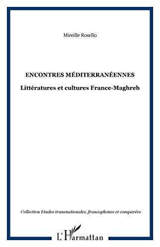Encontres méditerranéennes (French Edition) (2296014666) by [???]