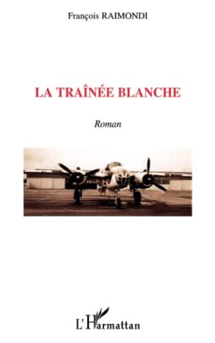 9782296015524: La Trainee Blanche (French Edition)
