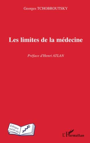 9782296015586: Les limites de la médecine