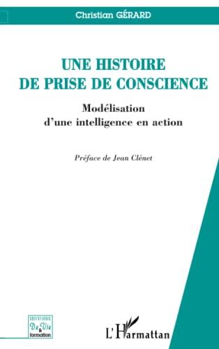 9782296016392: Une histoire de prise de conscience (French Edition)