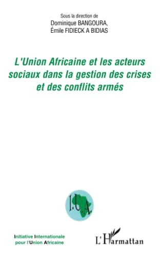 L'Union Africaine et les acteurs sociaux dans: Bangoura, Dominique
